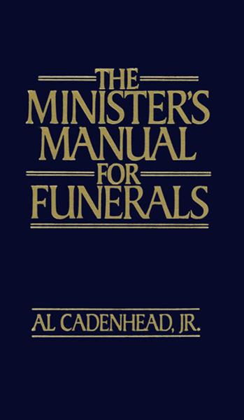 The Minister's Manual for Funerals