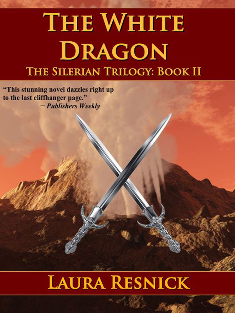 The White Dragon (Book Two of the Silerian Trilogy) By: Laura Resnick