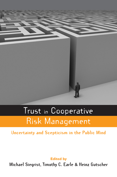 Trust in Risk Management Uncertainty and Scepticism in the Public Mind