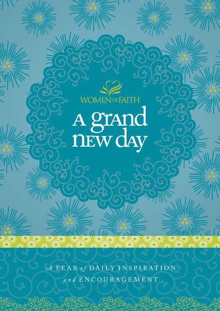 A Grand New Day By: Women of Faith