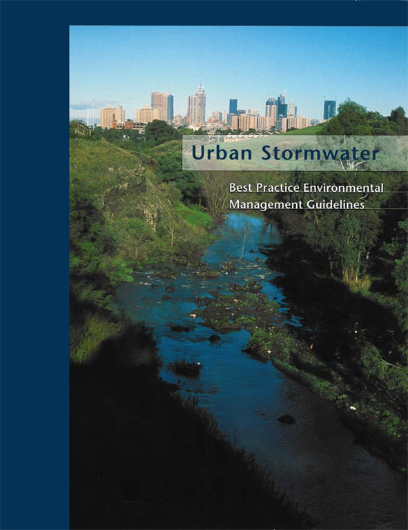 Urban Stormwater: Best-Practice Environmental Management Guidelines