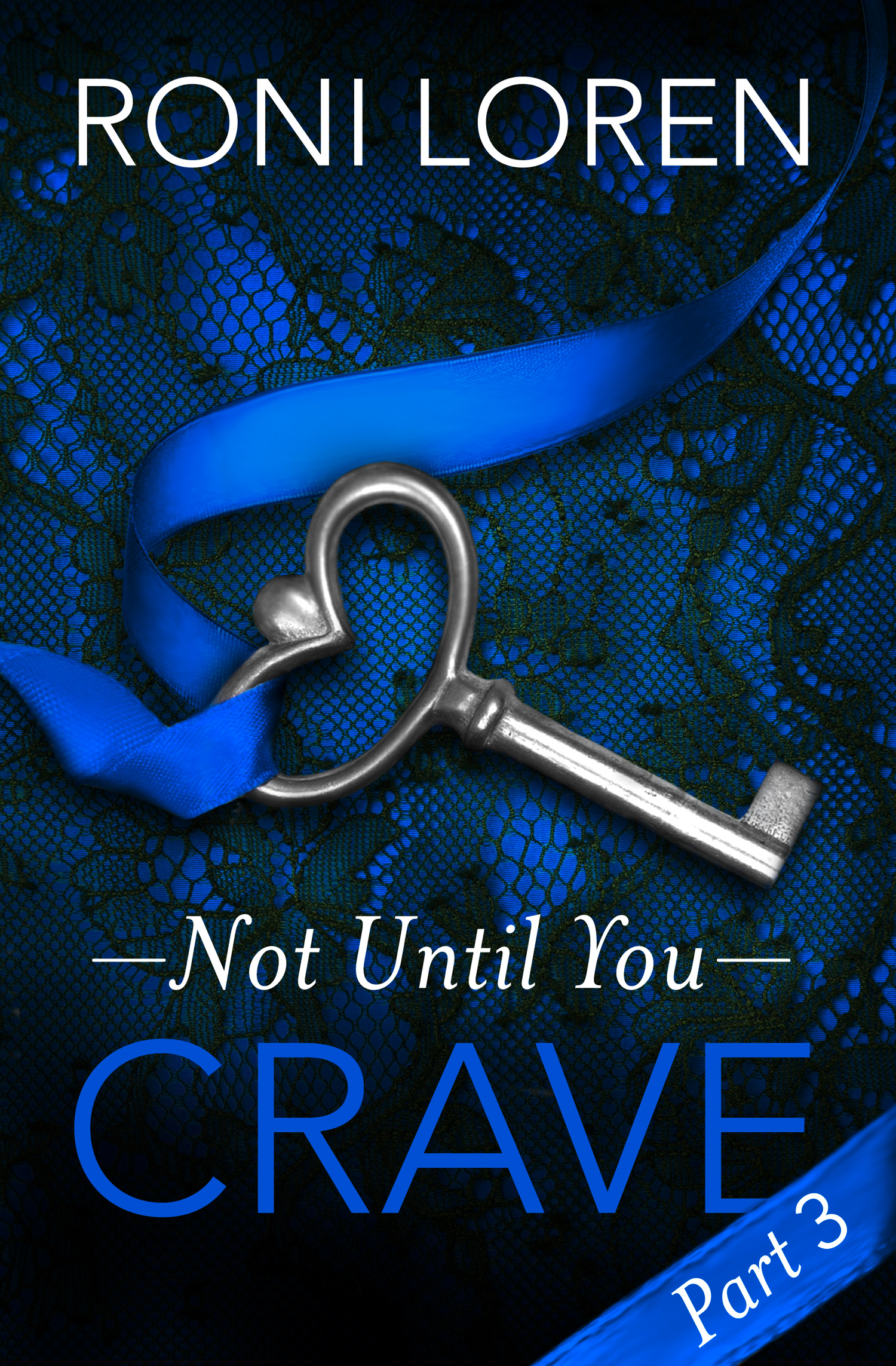 Crave: Not Until You,  Part 3