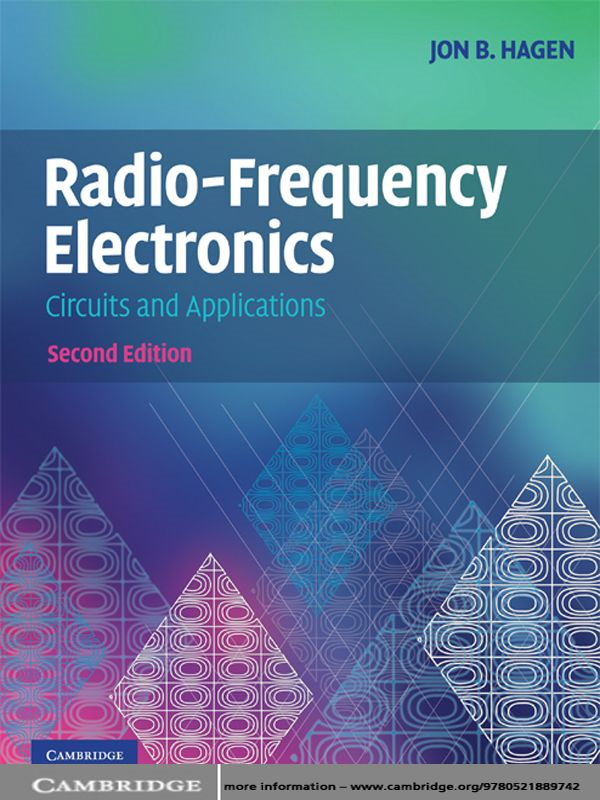 Radio-Frequency Electronics Circuits and Applications