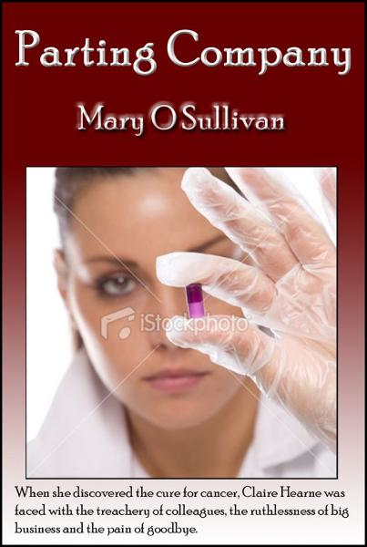Parting Company By: Mary O Sullivan
