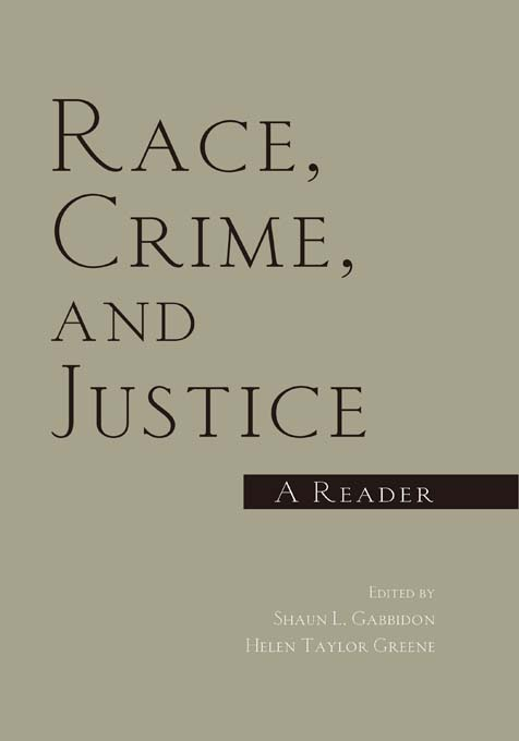 Race Crime and Justice: A Reader A Reader