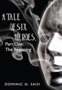 download A Tale of Six Heroes, Part One: The Beginning book