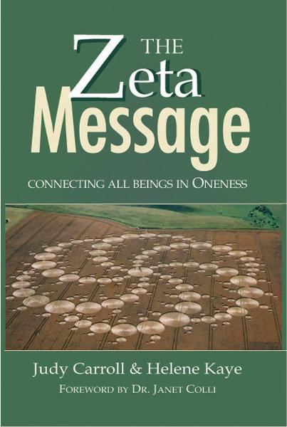 The ZETA Message: Connecting All Beings in Oneness