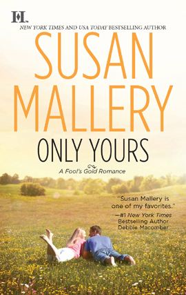 Only Yours By: Susan Mallery