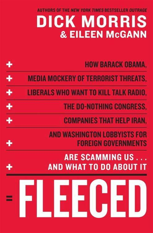 Fleeced By: Dick Morris,Eileen McGann