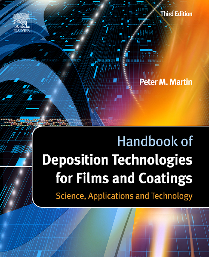 Handbook of Deposition Technologies for Films and Coatings Science,  Applications and Technology