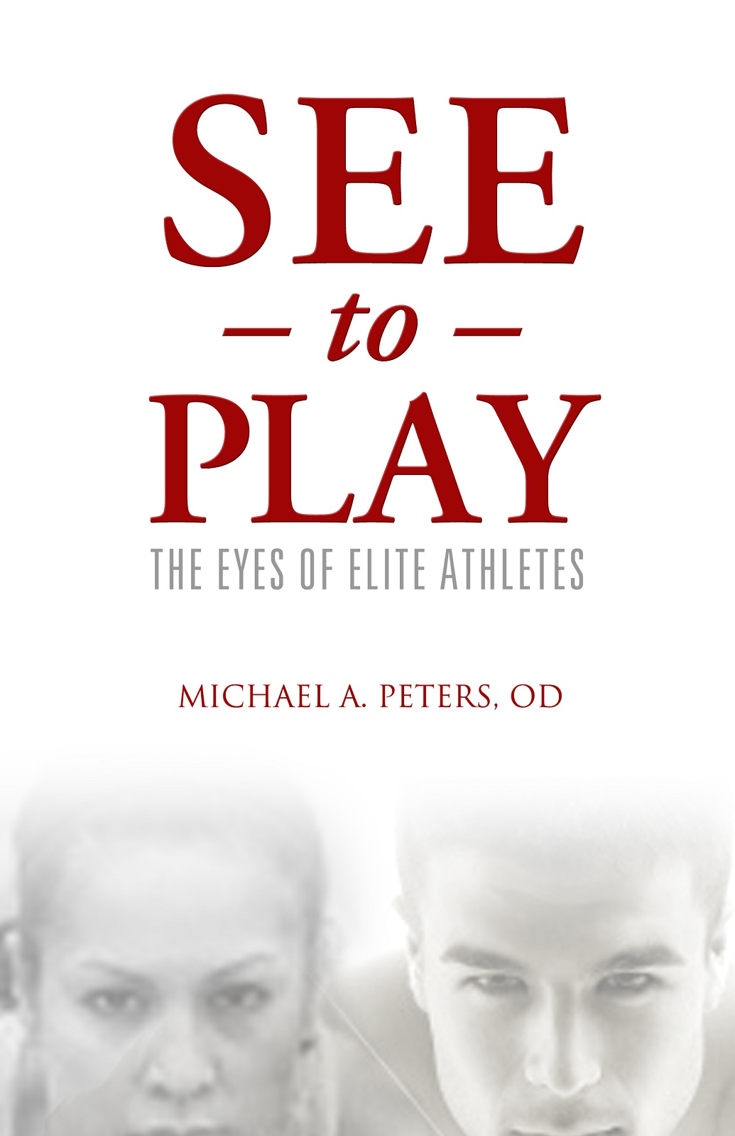 See to Play By: Michael A. Peters OD