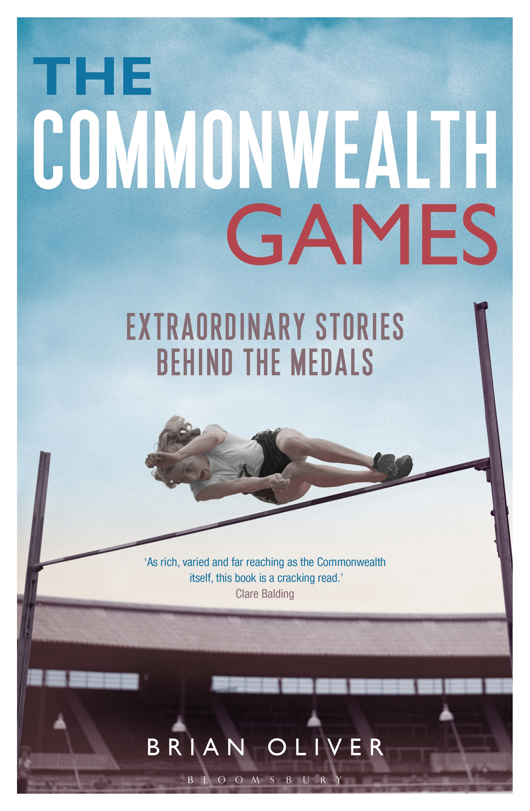 The Commonwealth Games Extraordinary Stories behind the Medals