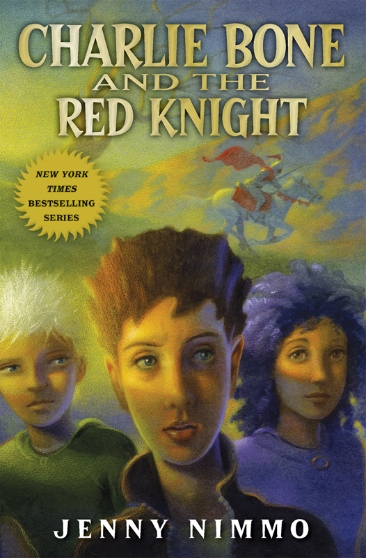 Children of the Red King #8: Charlie Bone and the Red Knight By: Jenny Nimmo