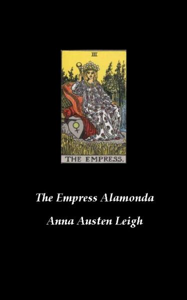 The Empress Alamonda
