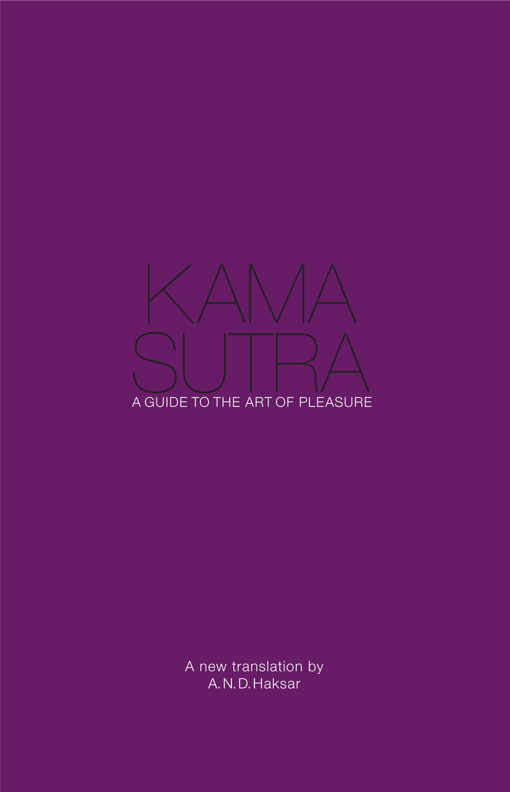 Kama Sutra A Guide to the Art of Pleasure
