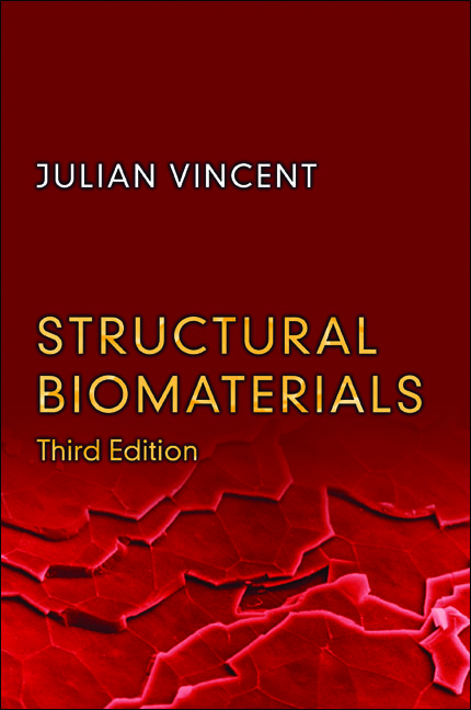 Structural Biomaterials Third Edition