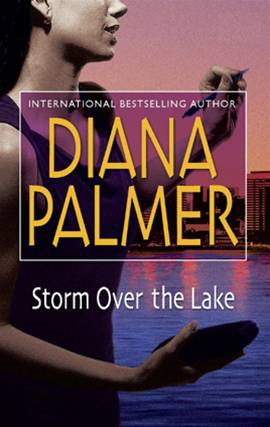 Storm Over the Lake By: Diana Palmer