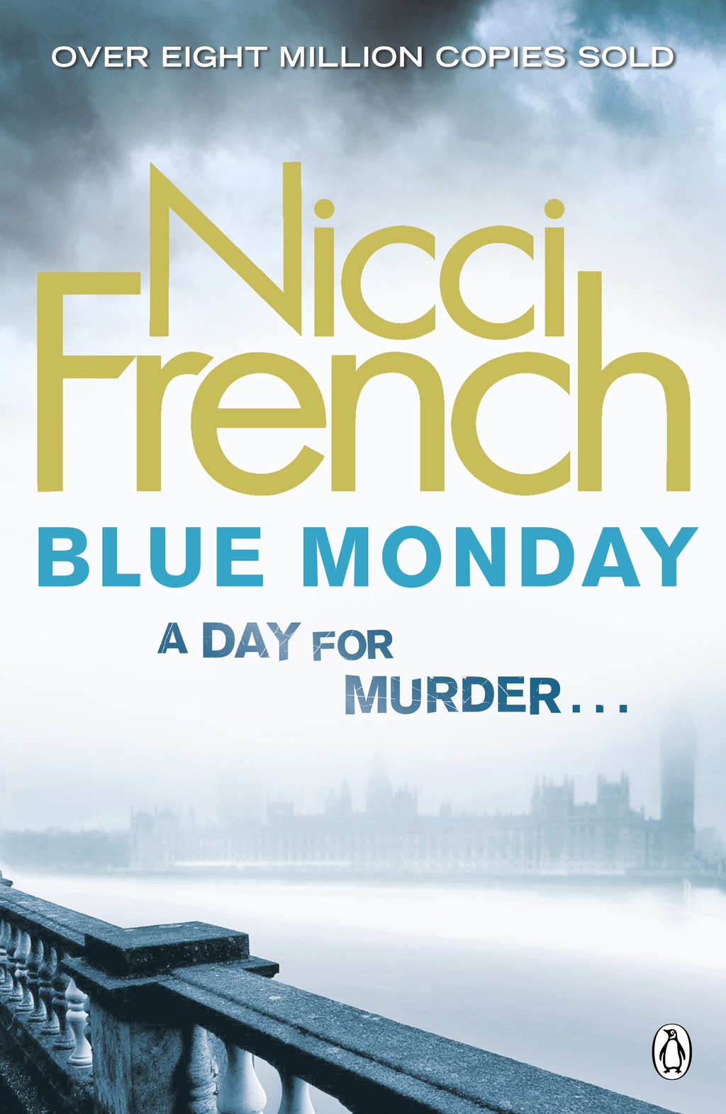 Blue Monday A Frieda Klein Novel