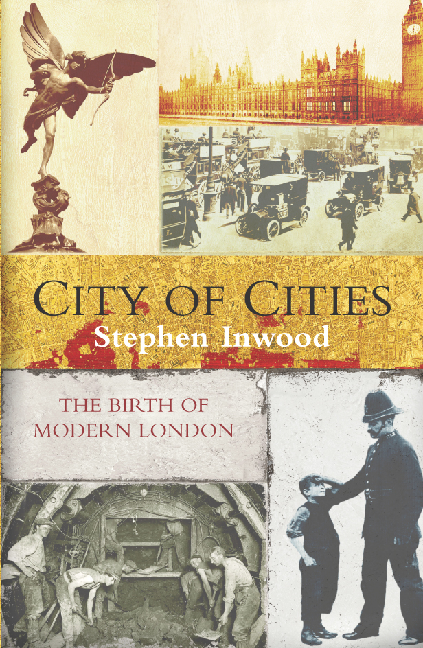 City Of Cities The Birth Of Modern London