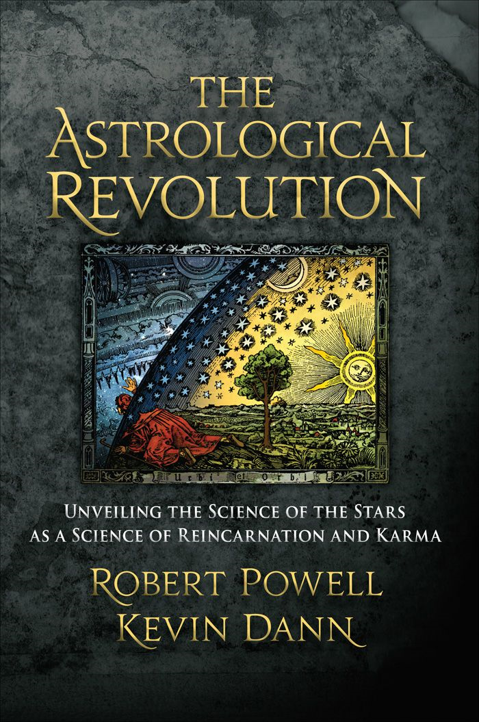 Astrological Revolution By: Robert Powell; Kevin Dann