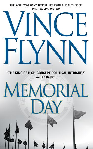 Memorial Day By: Vince Flynn