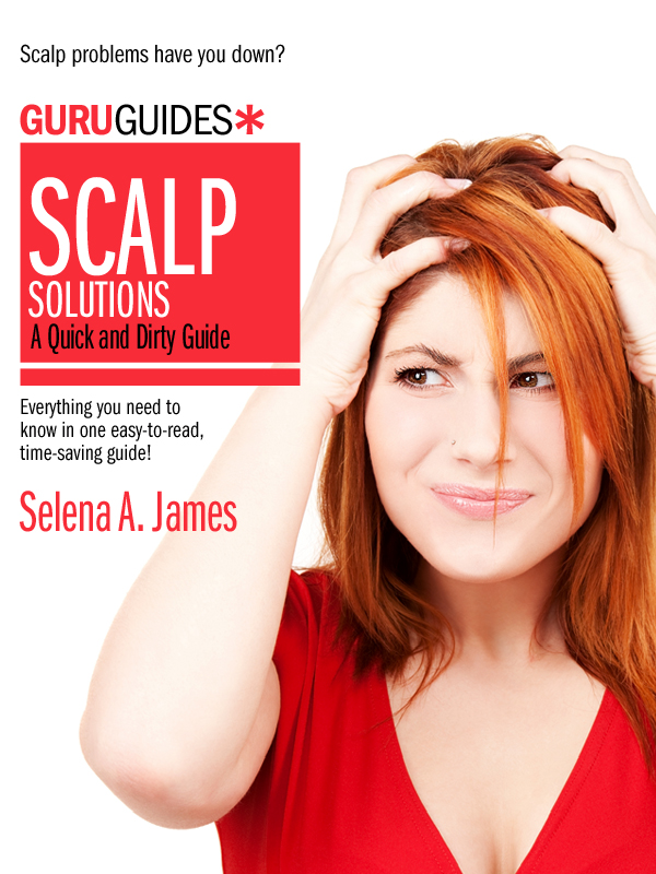Scalp Solutions: A Quick and Dirty Guide