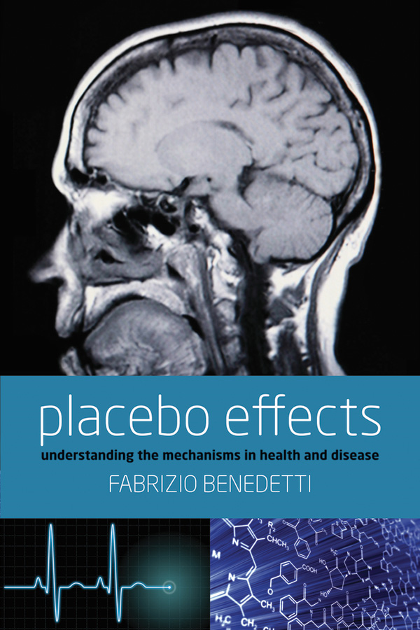 Placebo Effects: Understanding the mechanisms in health and disease