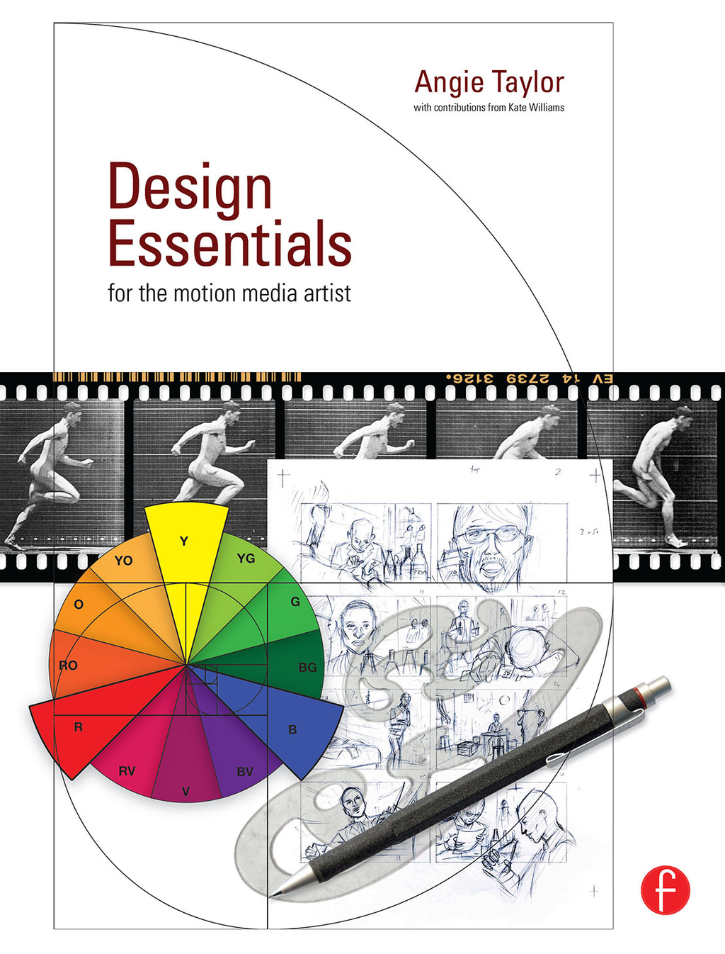 Design Essentials for the Motion Media Artist A Practical Guide to Principles & Techniques