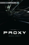 Proxy: An Avalon Novella