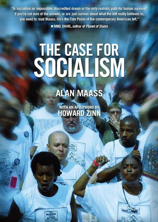 The Case for Socialism (Updated Edition) By: Alan Maass,Howard Zinn