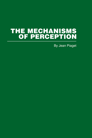The Mechanisms of Perception
