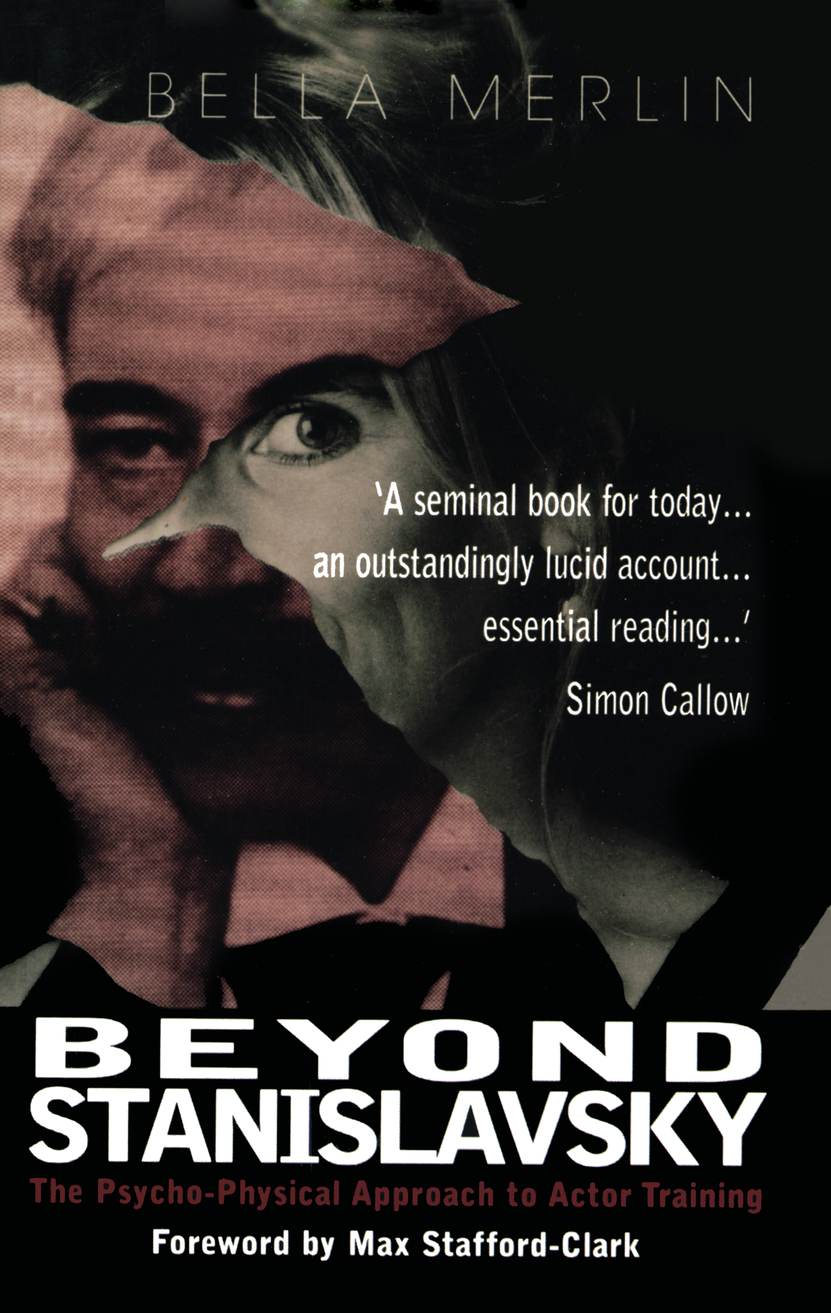 Beyond Stanislavsky A Psycho-Physical Approach to Actor Training