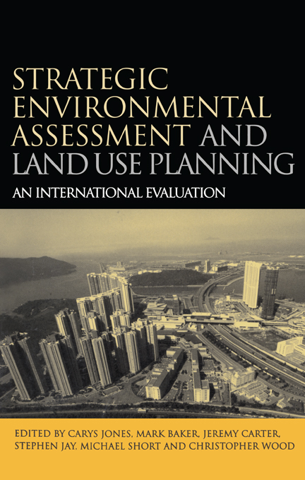 Strategic Environmental Assessment and Land Use Planning An International Evaluation