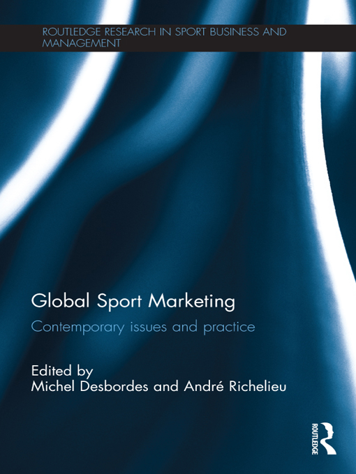 Global Sport Marketing Contemporary Issues and Practice