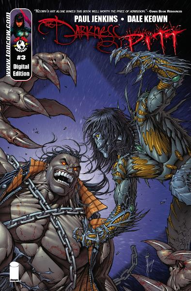 Darkness Pitt #3 (of 3) By: Paul Jenkins, Dale Keown, Felix Serrano, Troy Peteri
