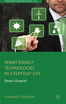 Smart Energy Technologies in Everyday Life Smart Utopia?