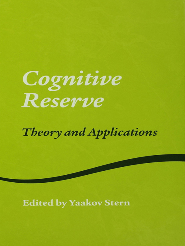 Cognitive Reserve Theory and Applications