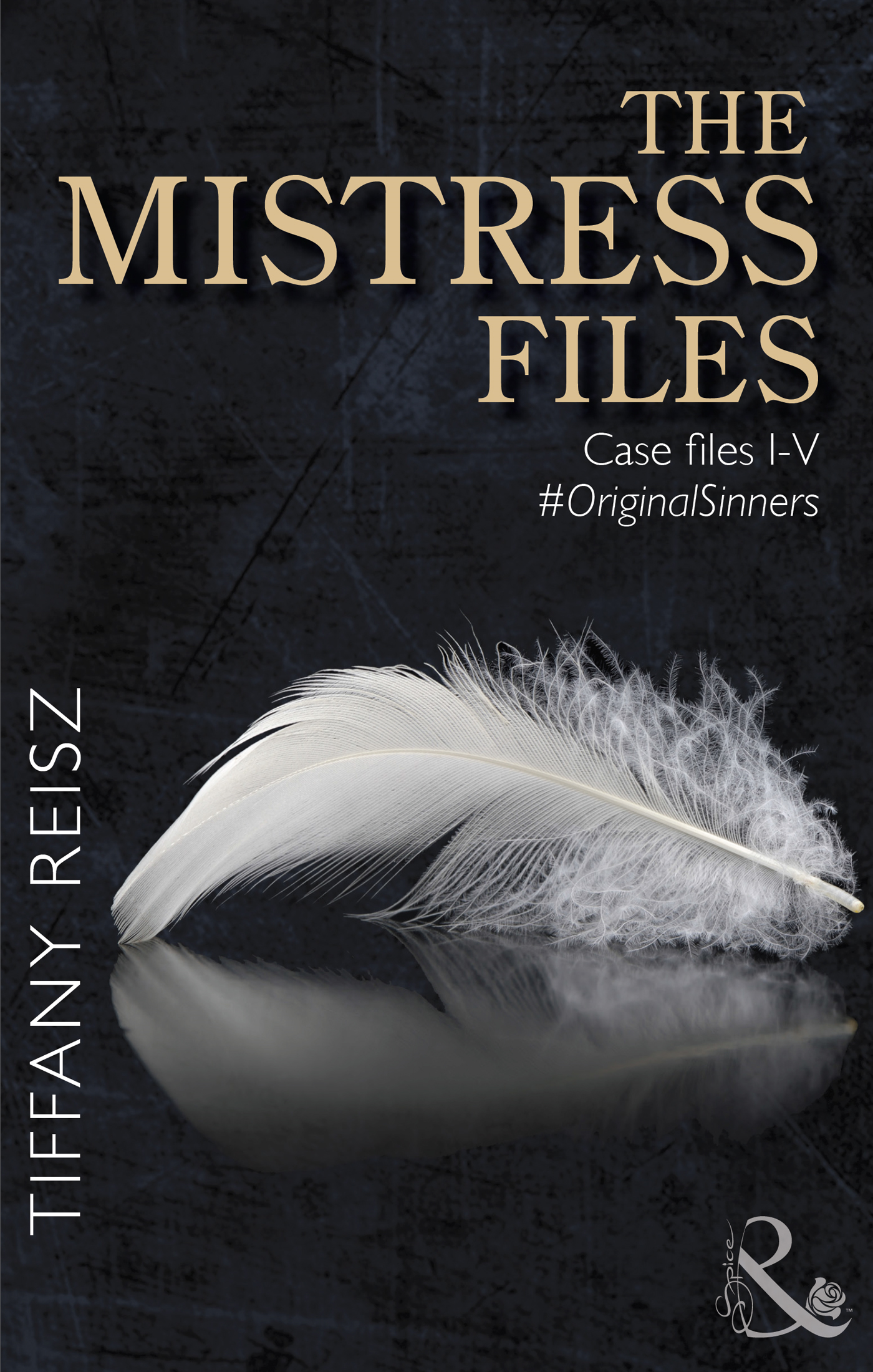 The Mistress Files (The Original Sinners: The Red Years - a collection of short stories)