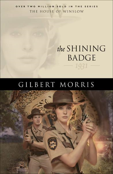 Shining Badge, The (House of Winslow Book #31) By: Gilbert Morris