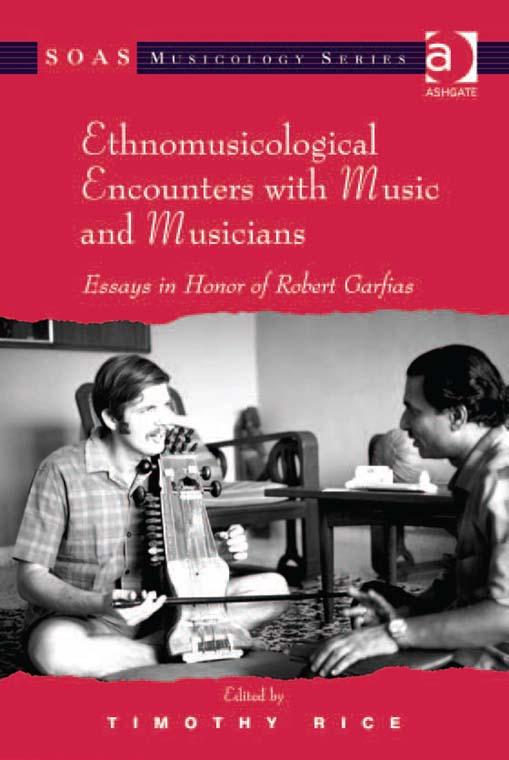 Ethnomusicological Encounters with Music and Musicians