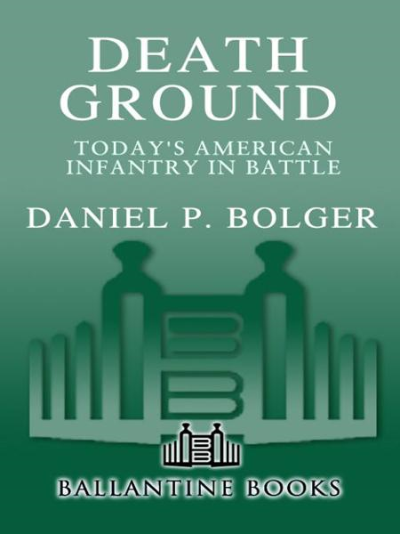 Death Ground By: Daniel P. Bolger