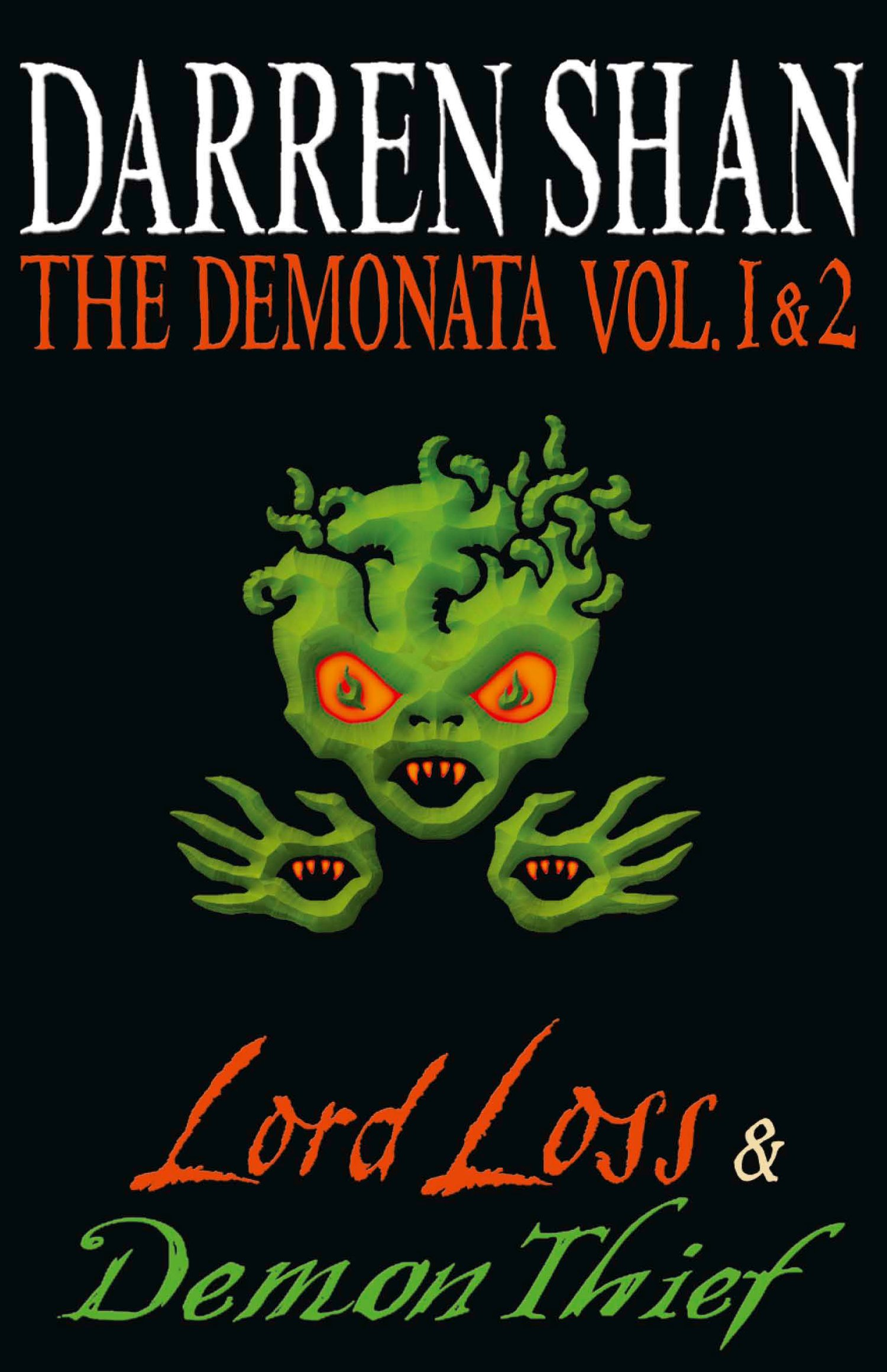 Volumes 1 and 2 - Lord Loss/Demon Thief (The Demonata)