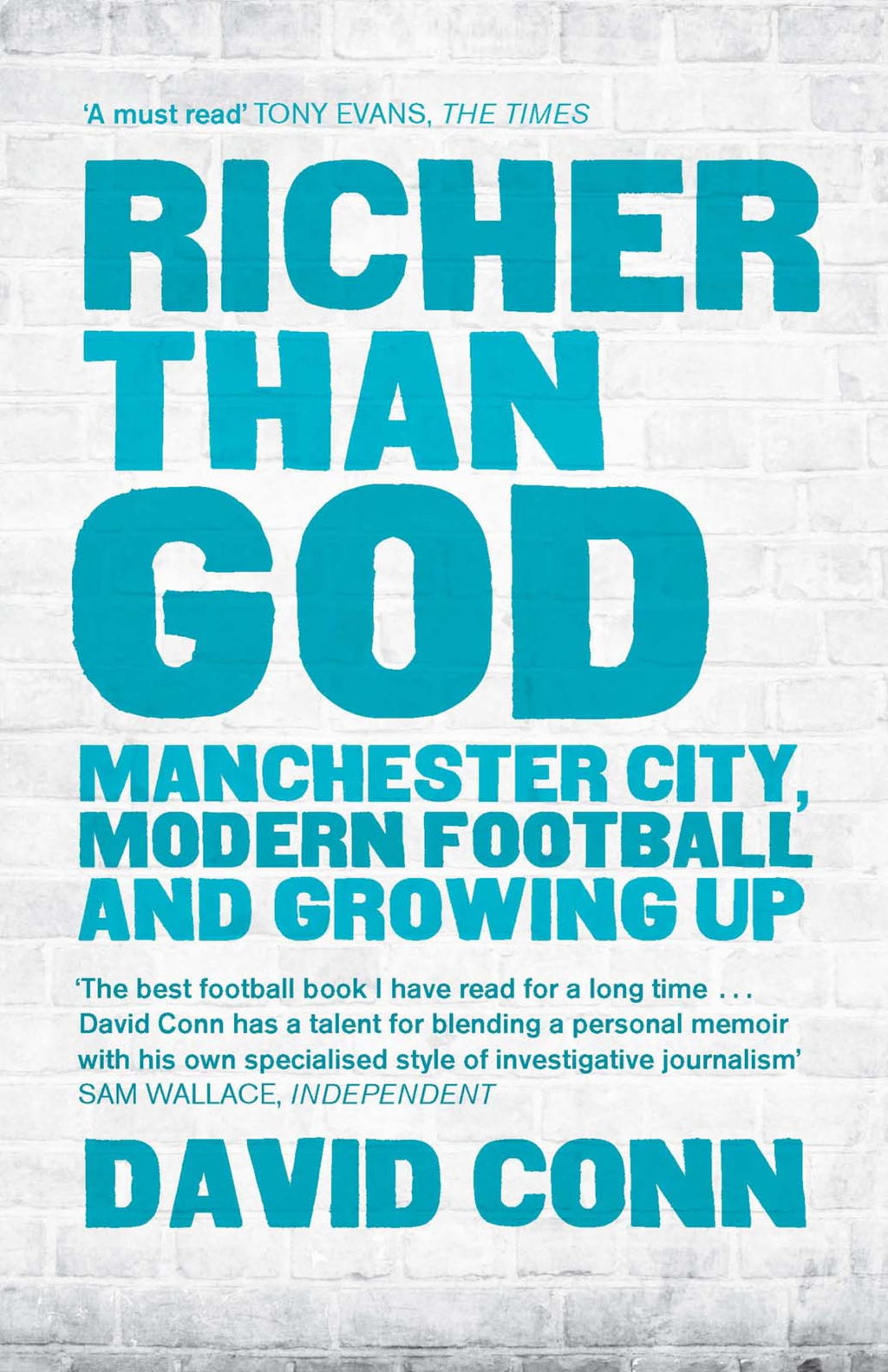 Richer Than God Manchester City,  Modern Football and Growing Up