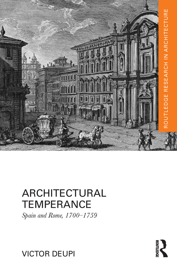 Architectural Temperance Spain and Rome,  1700-1759
