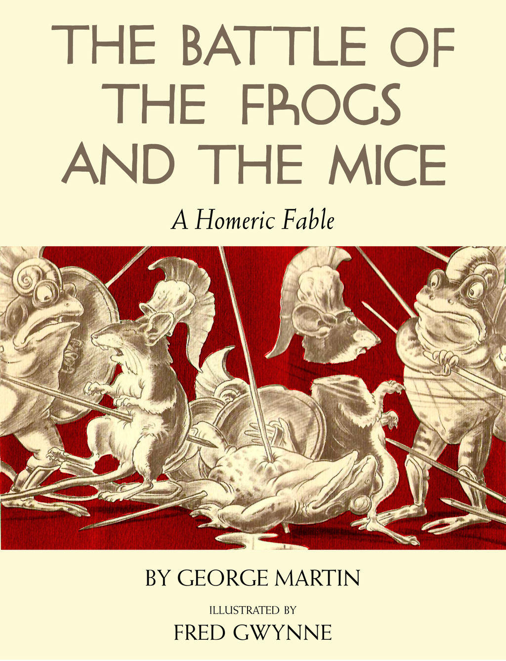 The Battle of the Frogs and the Mice A Homeric Fable
