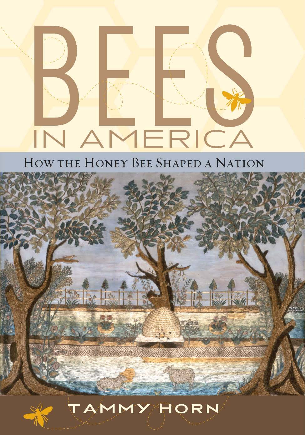 Bees in America: How the Honey Bee Shaped a Nation