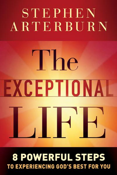 Exceptional Life, The By: Stephen Arterburn
