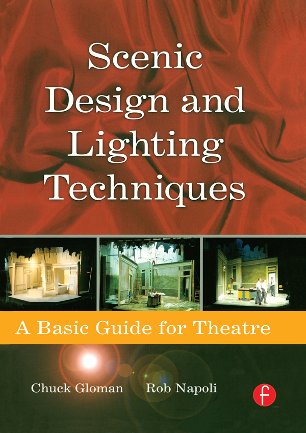 Scenic Design and Lighting Techniques A Basic Guide for Theatre