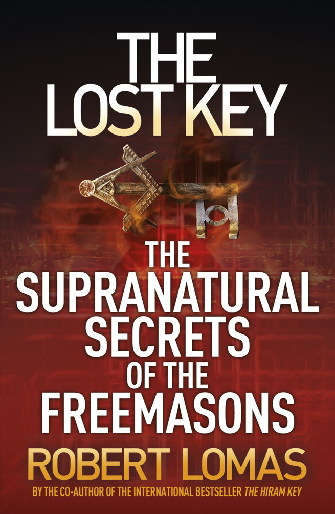 The Lost Key The Supranatural Secrets of the Freemasons