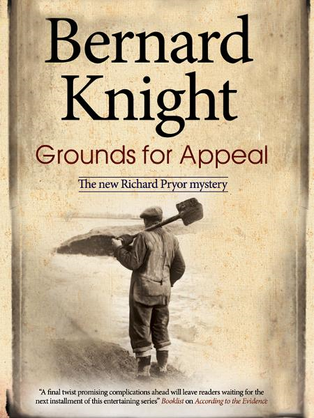 Grounds for Appeal By: Bernard Knight